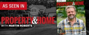 As seen in Property & Home with Martin Roberts